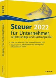 Steuer 2022 für Unternehmer, Selbstständige und Existenzgründer
