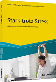 Stark trotz Stress