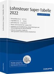 Lohnsteuer-Supertabelle 2022 - inkl. Onlinezugang