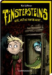 Die Finstersteins - Wehe, wer die Toten weckt...