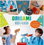 Origami Boote + Flieger