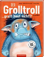 Der Grolltroll ... grollt heut nicht!?