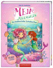 Meja Meergrün - Ein blubbertoller Schulausflug - Cover
