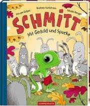 Schmitt - Mit Geduld und Spucke