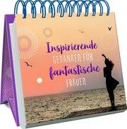 Inspirierende Gedanken für fantastische Frauen