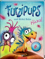 Furzipups und Hicksi Huhn