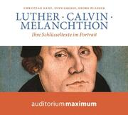 Luther, Calvin, Melanchton