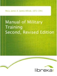 Manual of Military Training Second, Revised Edition