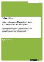 Untersuchung und Vergleich zweier Trainingsansätze im Weitsprung