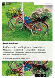 Radfahren in den Regionen Osnabrück -Münster - Bielefeld - Gütersloh - Rheine