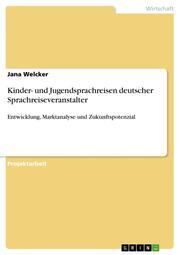 Kinder- und Jugendsprachreisen deutscher Sprachreiseveranstalter
