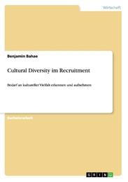 Cultural Diversity im Recruitment