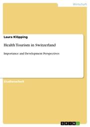 Health Tourism in Switzerland