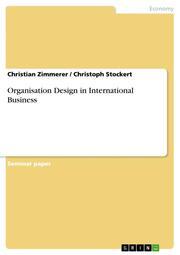 Organisation Design in International Business
