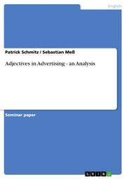 Adjectives in Advertising - an Analysis