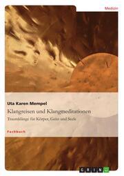 Klangreisen und Klangmeditationen 2012