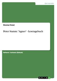 Peter Stamm: 'Agnes' - Lesetagebuch