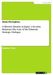 Collective Identity in Japan's Security Relations: The Case of the Trilateral Strategic Dialogue