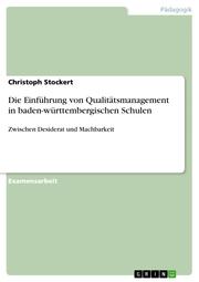 Die Einführung von Qualitätsmanagement in baden-württembergischen Schulen