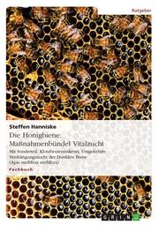 Die Honigbiene: Maßnahmenbündel Vitalzucht