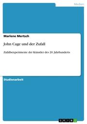 John Cage und der Zufall