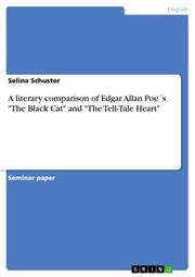A literary comparison of Edgar Allan Poe's 'The Black Cat' and 'The Tell-Tale Heart'