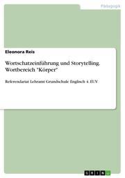 Wortschatzeinführung und Storytelling.Wortbereich 'Körper'