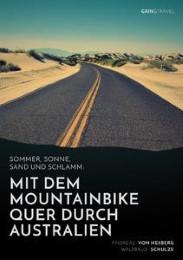 Sommer, Sonne, Sand und Schlamm: Mit dem Mountainbike quer durch Australien