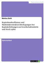 Kapitalmarkteffizienz und Marktmikrostruktur-überlegungen bei Kapitalerhöhungen aus Gesellschaftsmitteln und Stock splits