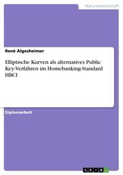 Elliptische Kurven als alternatives Public Key-Verfahren im Homebanking-Standard HBCI - Cover
