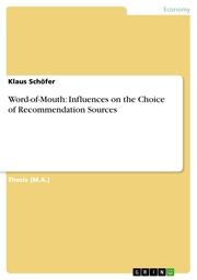 Word-of-Mouth: Influences on the Choice of Recommendation Sources
