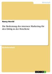 Die Bedeutung des internen Marketing für den Erfolg in der Hotellerie
