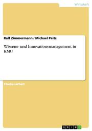 Wissens- und Innovationsmanagement in KMU