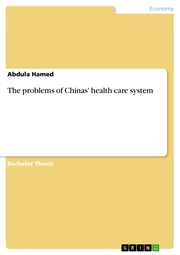 The problems of Chinas' health care system