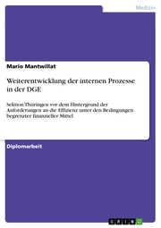 Weiterentwicklung der internen Prozesse in der DGE
