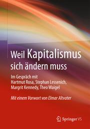 Weil Kapitalismus sich ändern muss