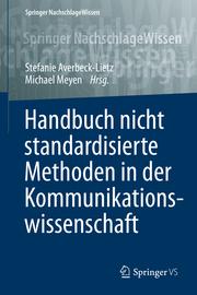 Handbuch nicht standardisierte Methoden in der Kommunikationswissenschaft