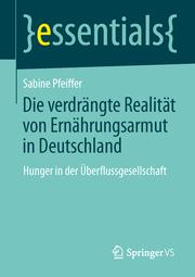 Die verdrängte Realität: Ernährungsarmut in Deutschland