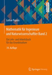 Mathematik für Ingenieure und Naturwissenschaftler 2