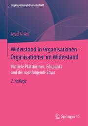 Widerstand in Organisationen - Organisationen im Widerstand