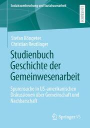 Studienbuch Geschichte der Gemeinwesenarbeit