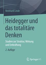 Heidegger und das totalitäre Denken