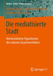 Die mediatisierte Stadt