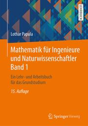 Mathematik für Ingenieure und Naturwissenschaftler 1