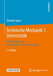 Technische Mechanik 1. Stereostatik
