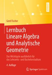 Lernbuch Lineare Algebra und Analytische Geometrie