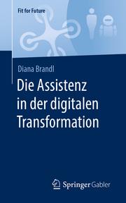 Die Assistenz in der digitalen Transformation