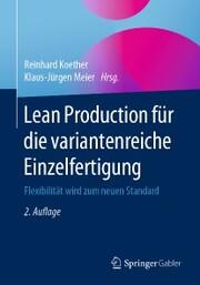 Lean Production für die variantenreiche Einzelfertigung