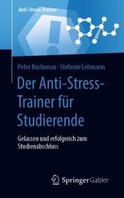 Der Anti-Stress-Trainer für Studierende