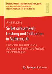 Selbstwirksamkeit, Leistung und Calibration in Mathematik